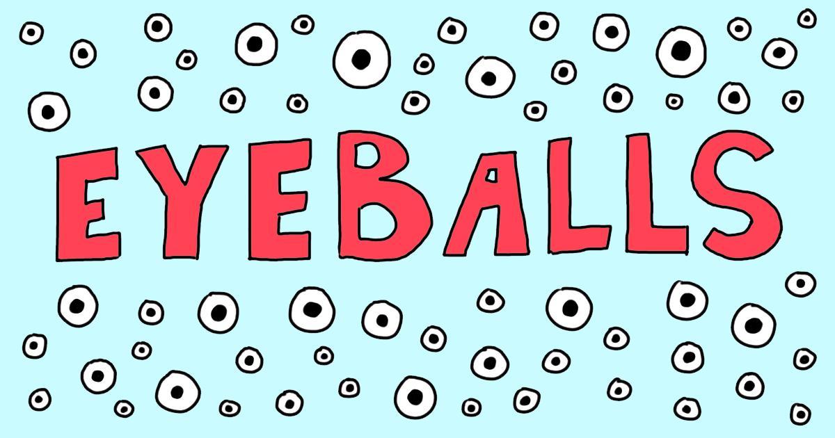 Eyeballs OpenGraph Image